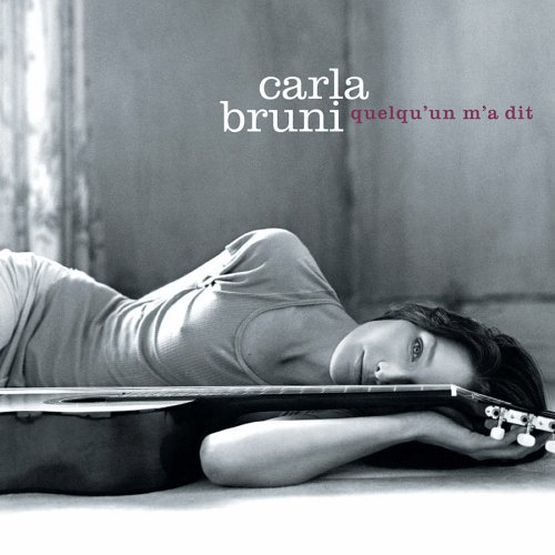 Carla Bruni - Quelqu'un m'a dit - 2002 Bruni
